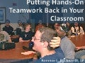 Putting Hands on Teamwork Back in Your Classroom!