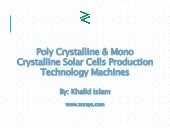 PV Technologies: Poly Crystalline and Mono Crystalline Solar Cells Production Technology Machines