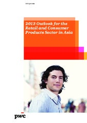 Outlook for The Retail and Consumer Products sector in Asia - PwC 2013