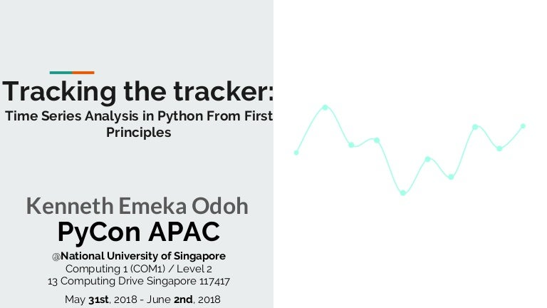 Tracking the tracker: Time Series Analysis in Python from First Princ…