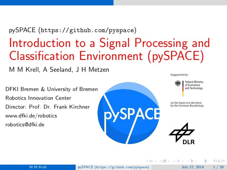 Introduction to the Signal Processing and Classification Environment …