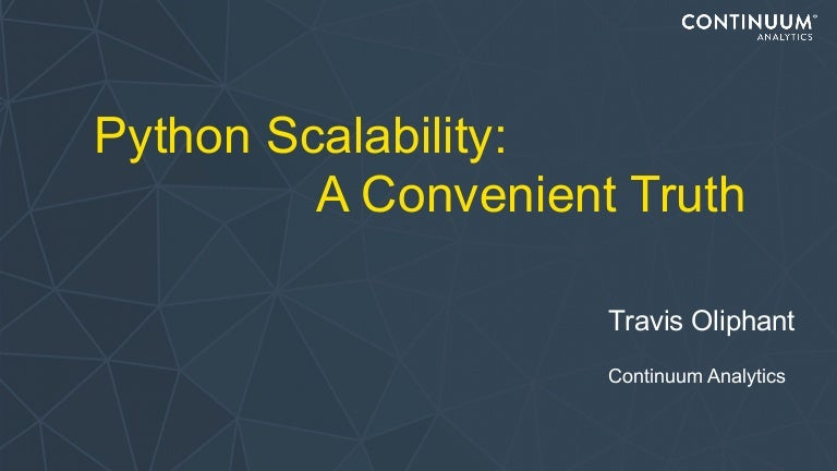 Python Scalability: A Convenient Truth