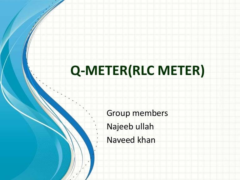 Q meterrlc meter ccuart Choice Image