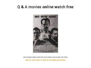 Q & A movies online watch free