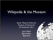 Wikipedia & Museums - Qatar Presentation