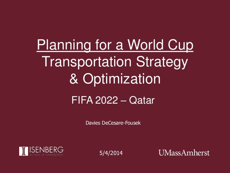 Umass Academic Calendar 2022 23.Planning For A World Cup Transportation Strategy Optimization For