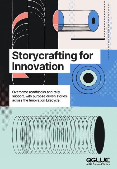 Storycrafting for innovation
