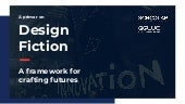 Design fiction for innovating new products and services