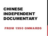 Chinese Independent Documentary