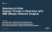 Nowhere to Hide: Expose Threats in Real-time with IBM QRadar Network Insights