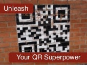 Unleash Your QR Code Superpower