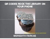 QR Codes Rock the Library on Your Phone