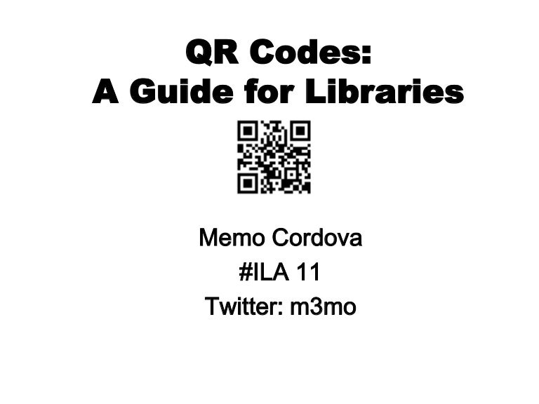QR Codes: A Guide for Libraries