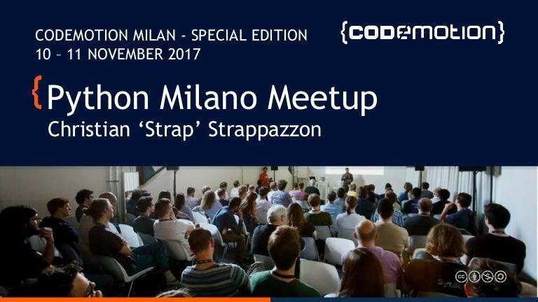 Christian Strappazzon Presentazione Python Milano Codemotion Mila