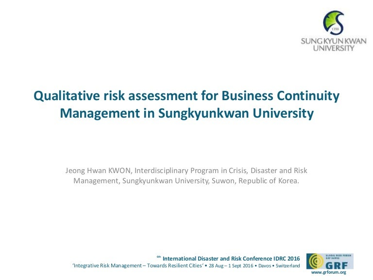 Qualitative Risk Assessment For Business Continuity Management In Uni