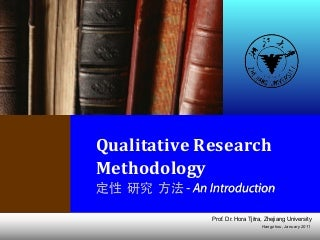 Qualitative Research Method - an Introduction (updated jan 2011)