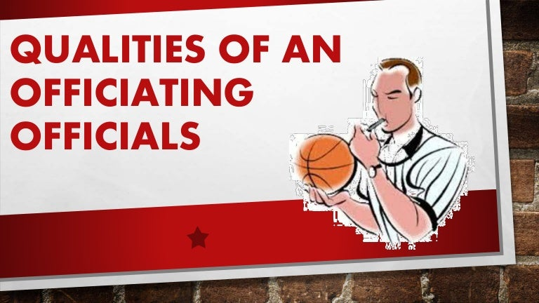 Qualities Of An Officiating Officials