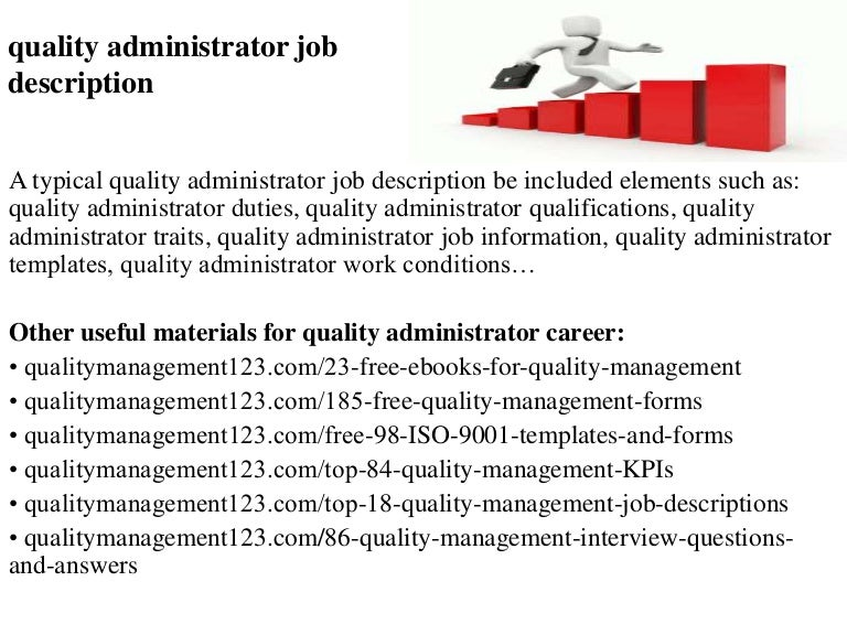 Quality Administrator Job Description