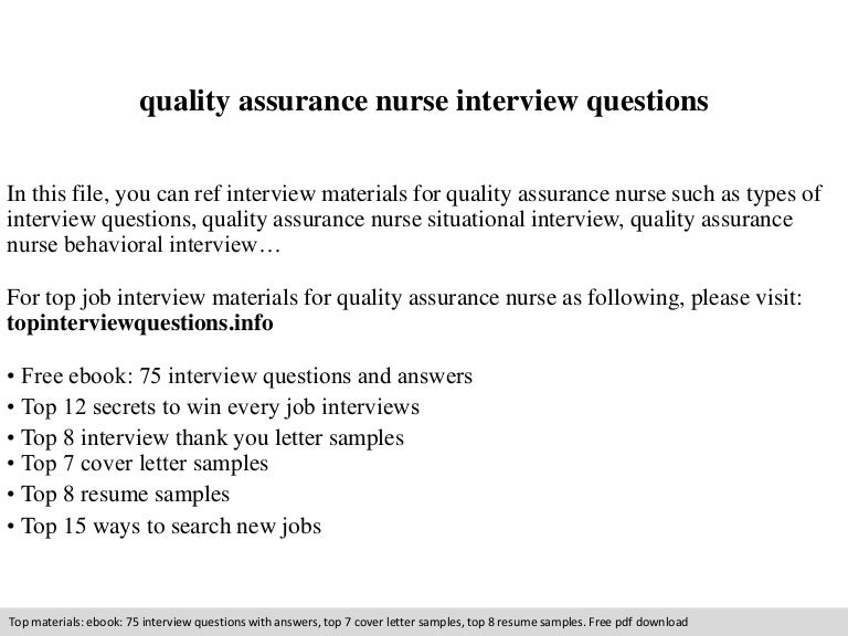 qualityassurancenurseinterviewquestions 140905224157 phpapp02 thumbnail 4jpgcb1409956952 - Nursing Interview Questions And Answers