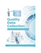Quality Data Collection: Stepping Stones to Thriving Businesses