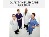 Elective 2-1 Quality health care nursing