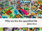 Why we live the quantified life