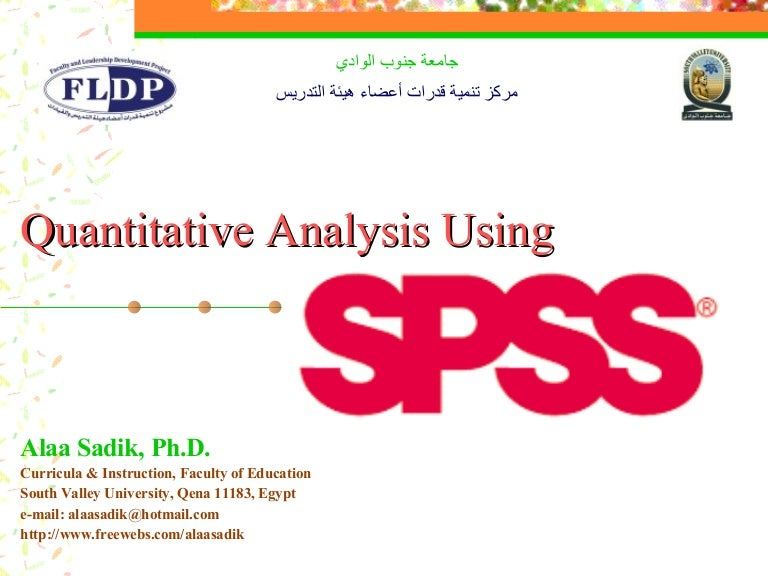 Quantitative Analysis Using Spss