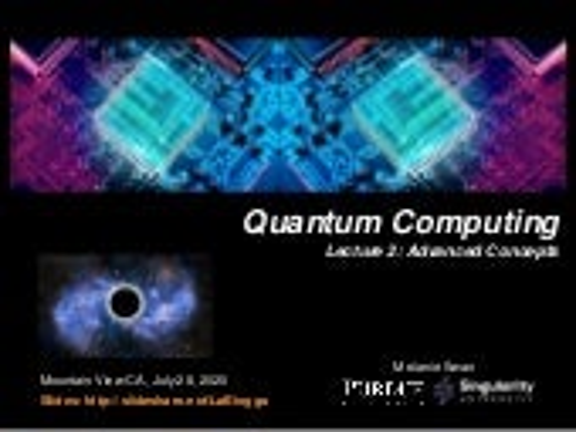 Quantum Computing Lecture 2: Advanced Concepts