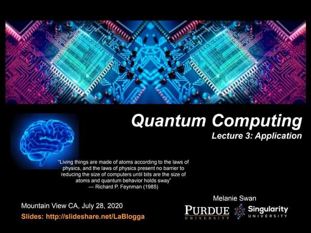 Quantum Computing Lecture 3: Application