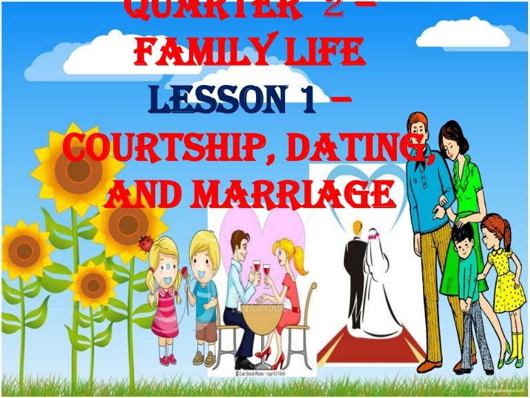 dating courtship and marriage ppt