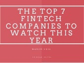 The Top 7 Fintech Companies to Watch This Year
