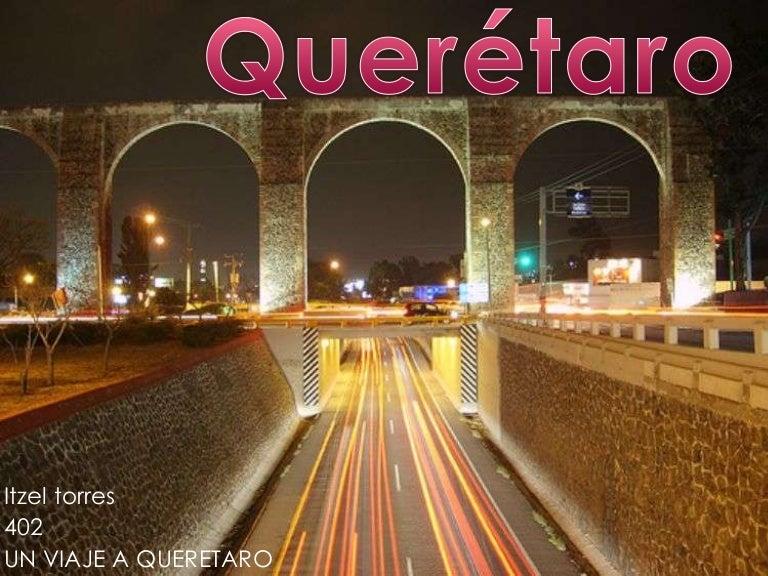 una semana para conocer Mexico Queretaro estructura socioeconomica