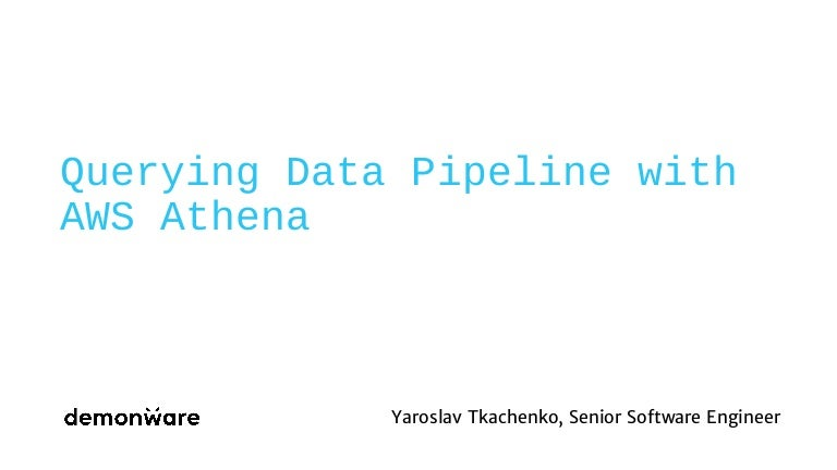 Querying Data Pipeline with AWS Athena
