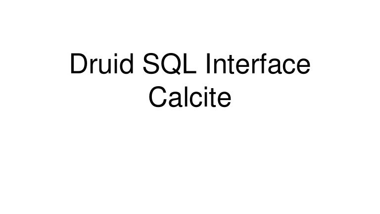 Querying Druid in SQL with Superset