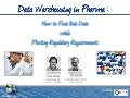 Data Warehousing in Pharma: How to Find Bad Data while Meeting Regulatory Requirements