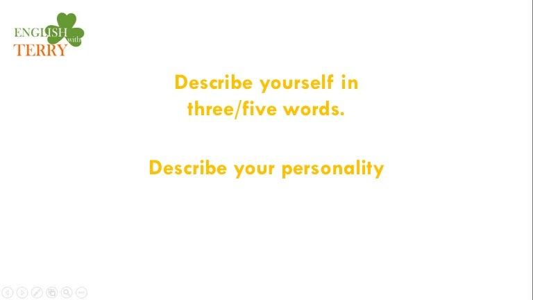 question 14 describe yourself in three words describe your