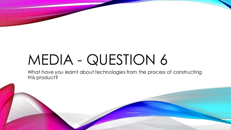 Question 6 technology