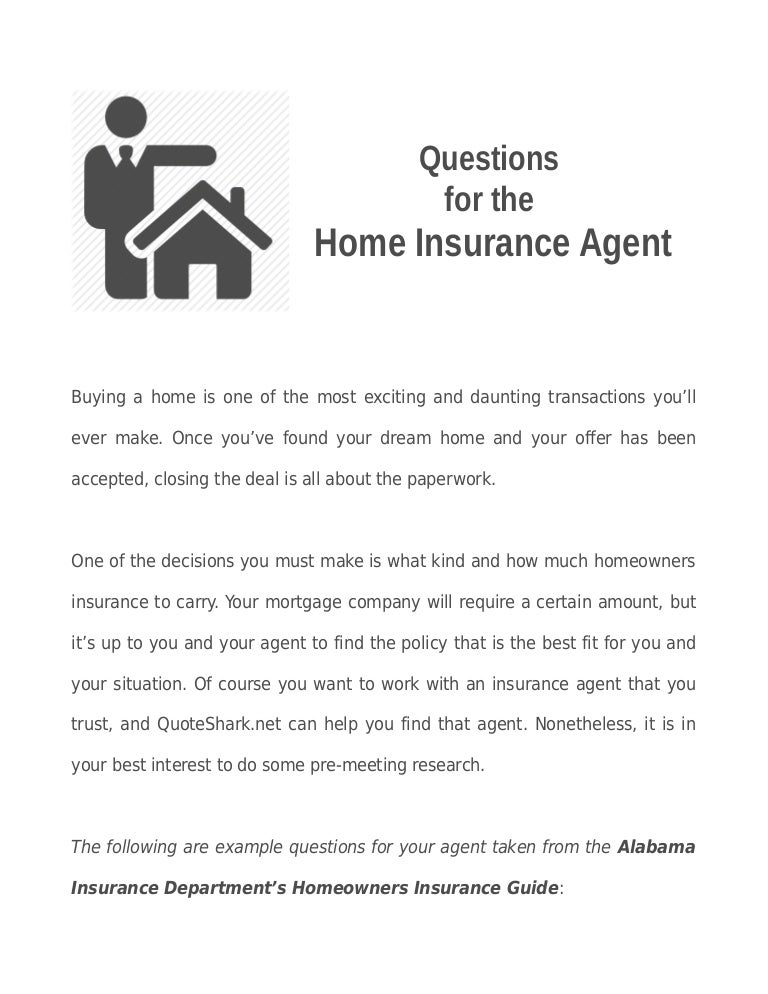 Questions for the Home Insurance Agent