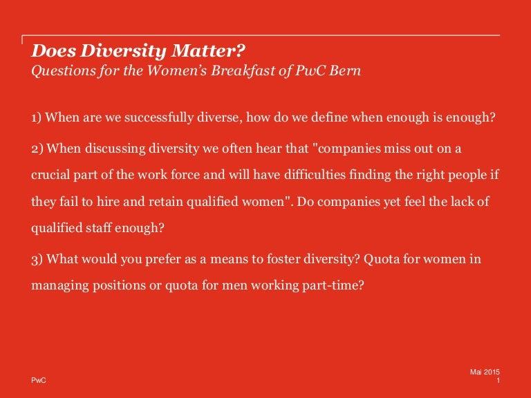 Does Diversity Matter?