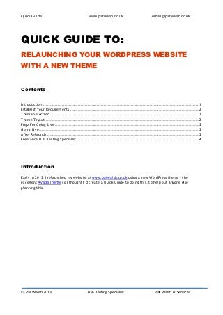 Quick Guide to Relaunching your WordPress Website with a new theme
