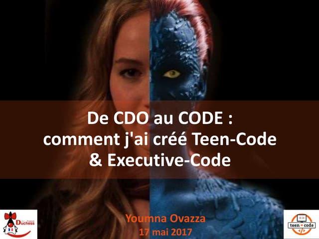 De CDO au CODE : comment j'ai créé Teen-Code et Executive-Code
