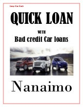 Quick loan with bad credit car loans nanaimo