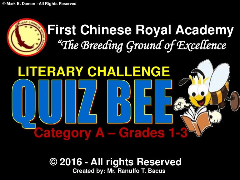 quiz bee Literature quizzes about authors and their books, pictures, pen names, opening lines and prizes have fun with these and get a grade for your trivia knowledge.