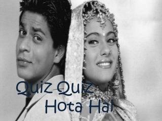 Quiz quiz hota hai : Movie Quiz