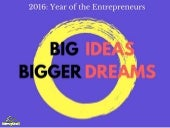 Big Ideas Bigger Dreams: Quotes from 45 Top Entrepreneurs of 2016