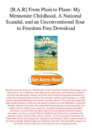 [R.A.R] From Plain to Plane My Mennonite Childhood A National Scandal and an Unconventional Soar to Freedom Free Download