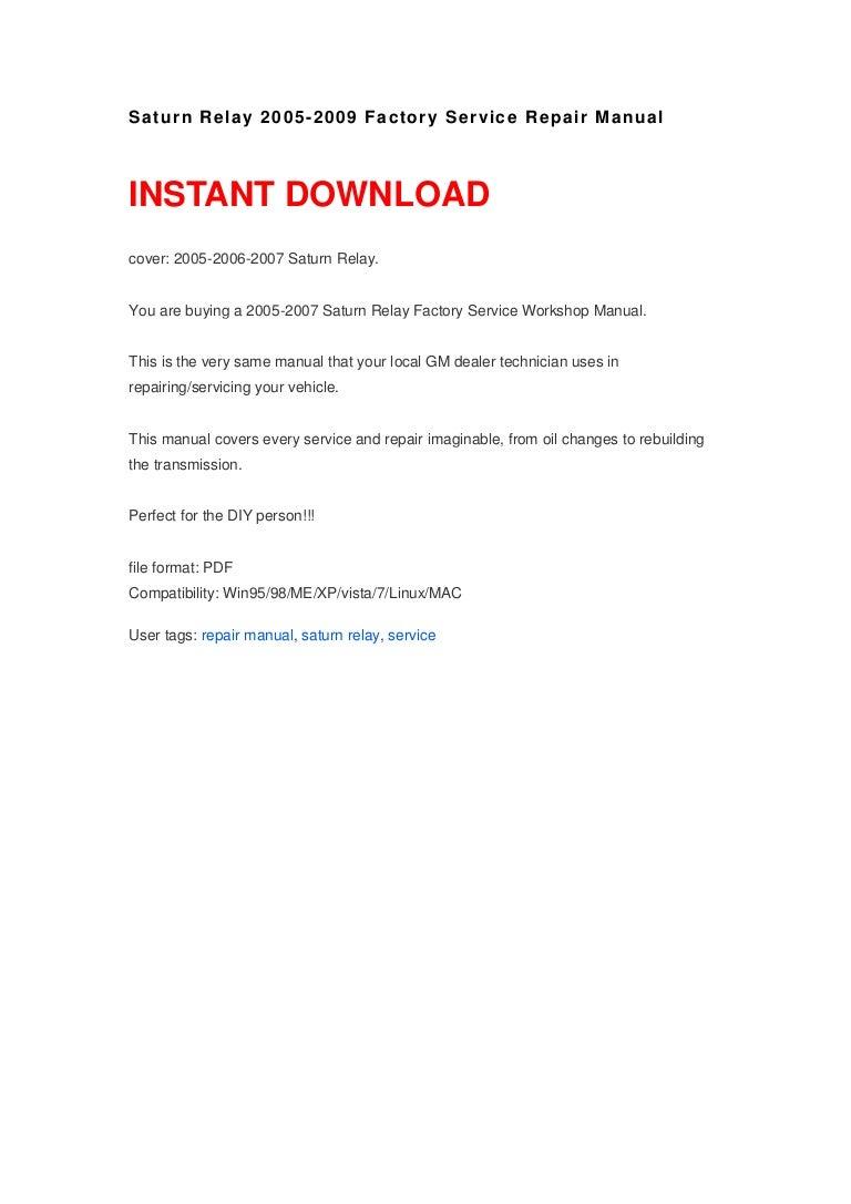 saturn relay 2005 2009 repair manual rh slideshare net 2007 Saturn Relay Crash 2006 Saturn Relay Problems
