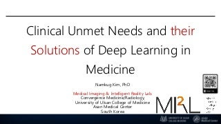 Raai 2019 clinical unmet needs and its solutions of deep learning in medicine3