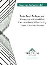 Rabbi Trust: An Important Element of a Nonqualified Executive Benefit Plan during Times of Financial Stress