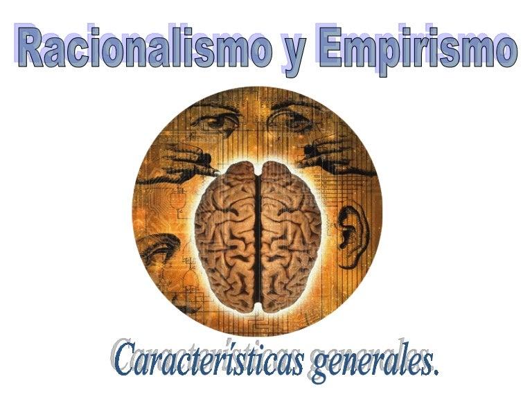 b01db187334a Racionalismo vs empirismo